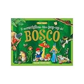 Libri DAMI EDITORE - IL BOSCO POP UP