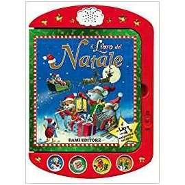 Libri GIUNTI - Natale IL LIBRO DI NATALE