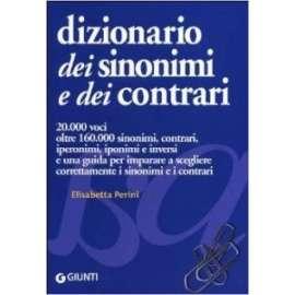 Libri GIUNTI - DIZIONARIO DEI SINONIMI E DEI CONTRARI