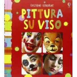 Libri USBORNE - PITTURA SUL VISO (N.E.) - CHILDS CARO