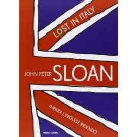 Libri MONDADORI - LOST IN ITALY. IMPARA L'INGLESE RIDENDO. CON 2 CD AUDIO - SLOAN JOHN P.