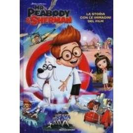 Libri MONDADORI - MR. PEABODY & SHERMAN. LA STORIA ..
