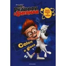 Libri MONDADORI - MR. PEABODY & SHERMAN. IL LIBRO DA COLOR