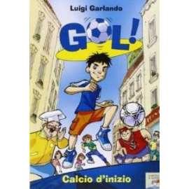 Libri PIEMME - CALCIO D'INIZIO - GARLANDO LUIGI