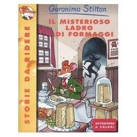 Libri PIEMME - MISTERIOSO LADRO DI FORMAGGI (IL) - STILTON GERONIMO