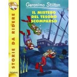 Libri PIEMME - MISTERO DEL TESORO SCOMPARSO (IL) - STILTON GERONIMO