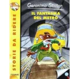 Libri PIEMME - FANTASMA DEL METRÒ (IL) - STILTON GERONIMO