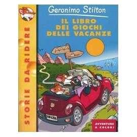 Libri PIEMME - LIBRO DEI GIOCHI DELLE VACANZE (IL) - STILTON GERONIMO