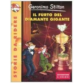 Libri PIEMME - FURTO DEL DIAMANTE GIGANTE (IL) - STILTON GERONIMO