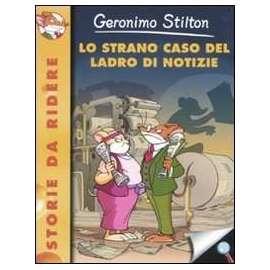 Libri PIEMME - STRANO CASO DEL LADRO DI NOTIZIE (LO) - STILTON GERONIMO