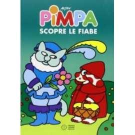 Libri PANINI - PIMPA SCOPRE LE FIABE - ALTAN TULLIO F.