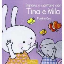Libri CLAVIS - IMPARA A CONTARE CON TINA E MILO - OUD PAULINE