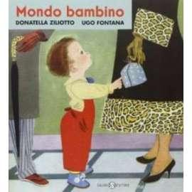 Libri SALANI - MONDO BAMBINO - ZILIOTTO DONATELLA