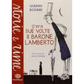 Libri EINAUDI - C ERA DUE VOLTE IL BARONE LAMBERTO - RODARI