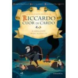 Libri EDIZIONE EL - RICCARDO CUOR DI CARDO. IL BRIGANTE..