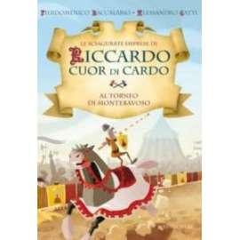 Libri EDIZIONE EL - RICCARDO CUOR DI CARDO. AL TORNEO DI MONTEBAVOSO