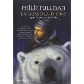 Libri SALANI - LA BUSSOLA D ORO. QUESTE OSCURE MATERIE VOL. 1