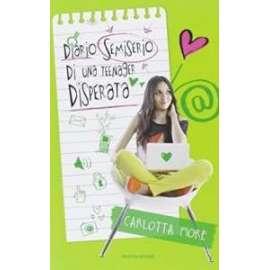 Libri MONDADORI - DIARIO SEMISERIO DI UNA TEENAGER DISPERATA