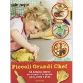 Libri MONDADORI - SALE E PEPE KIDS. PICCOLI GRANDI CHEF