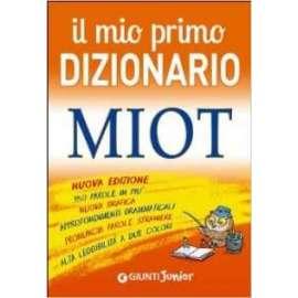 Libri GIUNTI - IL MIO PRIMO DIZIONARIO MIOT