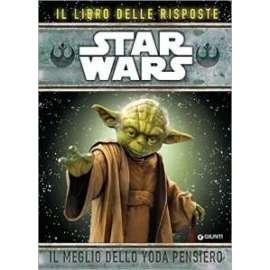 Libri WALT DISNEY - STAR WARS. IL MEGLIO DELLO YODA PENSIERO