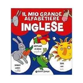 Libri GIUNTI JUNIOR - MIO GRANDE ALFABETIERE INGLESE