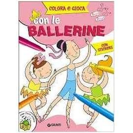 Libri GIUNTI - COLORA E GIOCA CON LE BALLERINE