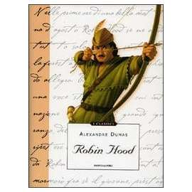 Libri MONDADORI - ROBIN HOOD - DUMAS A. (PADRE)