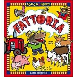 Libri DAMI EDITORE - LA FATTORIA