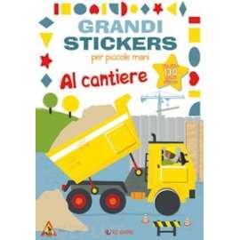 Libri EDICART - GRANDI STICKERS. AL CANTIERE