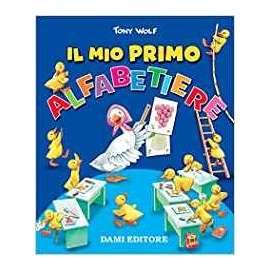 Libri DAMI - IL MIO PRIMO ALFABETIERE