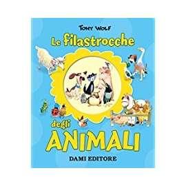 Libri DAMI - LE FILASTROCCHE DEGLI ANIMALI