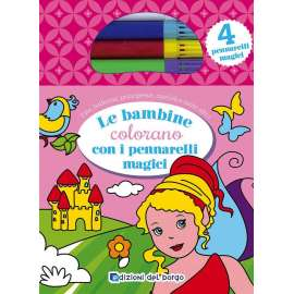 Libri EDIZIONI DEL BORGO - LE BAMBINE COLORANO C/PENNARELLI