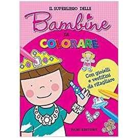 Libri DAMI EDITORE - SUPERLIBRO DELLA BAMBINE