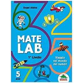 Libri EDITORIALE SCIENZA - MATE LAB 1 LIVELLO