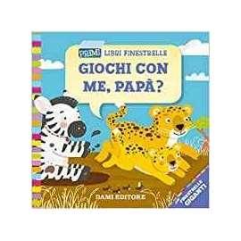 Libri DAMI EDITORE - GIOCHI CON ME ..