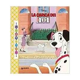 Libri WALT DISNEY - LIBROTTI. LA CARICA DEI 101