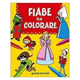 Libri DAMI EDITORE - FIABE DA COLORARE