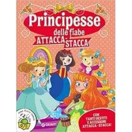 Libri GIUNTI - ATTACCA STACCA. PRINCIPESSE