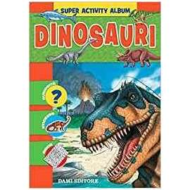 Libri DAMI EDITORE - ACTIVITY ALBUM. DINOSAURI