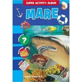 Libri DAMI EDITORE - ACTIVITY ALBUM. MARE