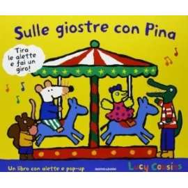 Libri MONDADORI - SULLE GIOSTRE CON PINA - COUSINS LUCY
