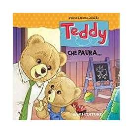 Libri DAMI EDITORE - TEDDY CHE PAURA..