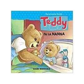 Libri DAMI EDITORE - TEDDY FA LA NANNA