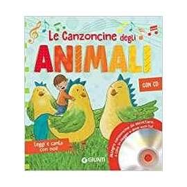 Libri GIUNTI - LE CANZONCINE DEGLI ANIMALI