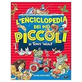 Libri DAMI EDITORE - ENCICLOPEDIA DEI PIù PICCOLI