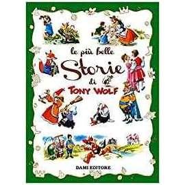 Libri DAMI EDITORE - TONY WALF LE PIù STORIE