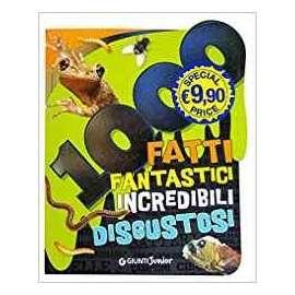 Libri GIUNTI - 1000 FATTI FANTASTICI