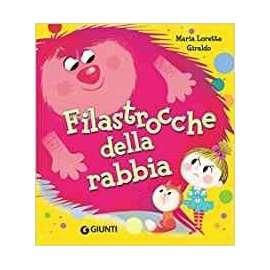 Libri GIUNTI - FILASTROCCHE DELLA RABBIA