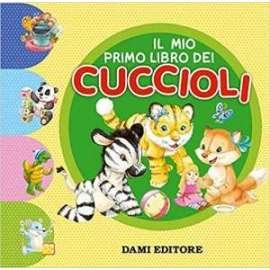 Libri DAMI EDITORE - PRIMO LIBRO DEI CUCCIOLI